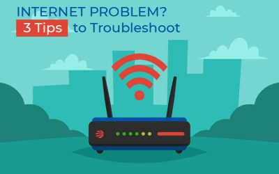 3 Tips to Troubleshoot your Internet